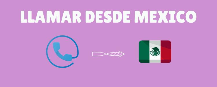 Hacer tus llamadas en y hacia México